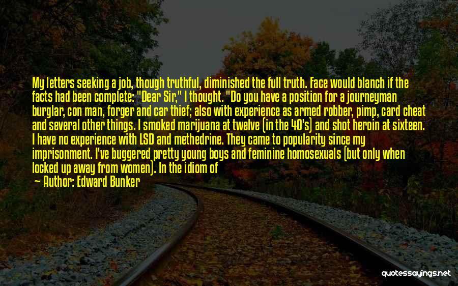 Burglar Quotes By Edward Bunker
