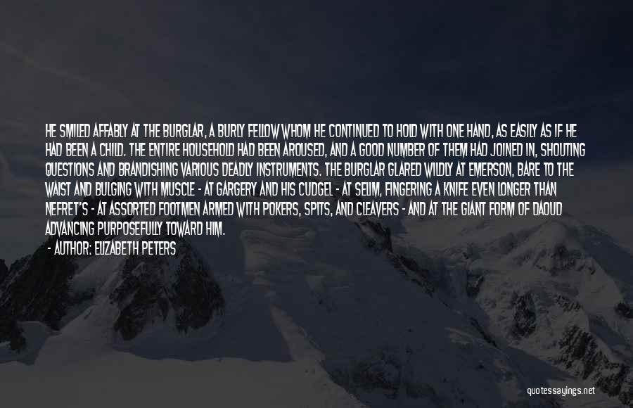 Burglar Quotes By Elizabeth Peters