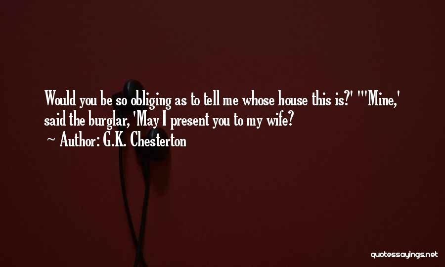 Burglar Quotes By G.K. Chesterton