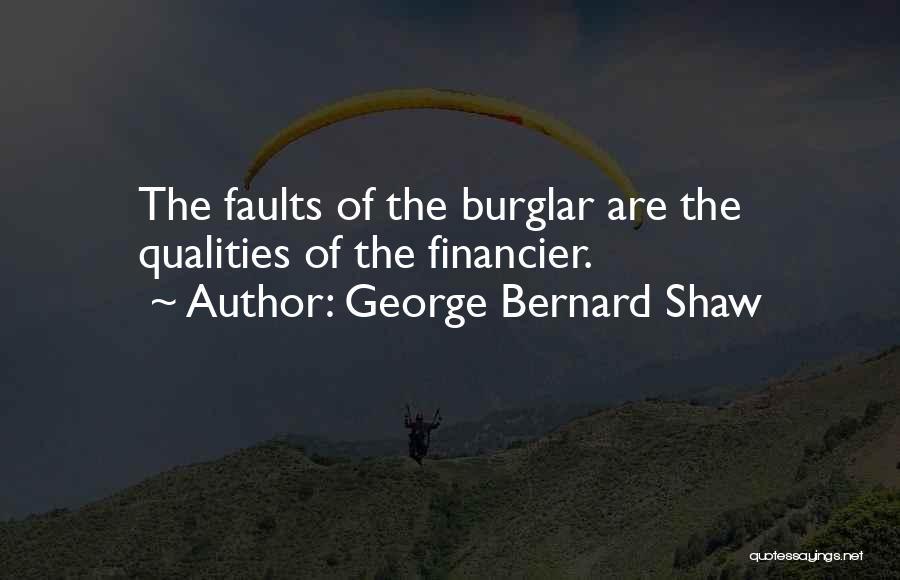 Burglar Quotes By George Bernard Shaw