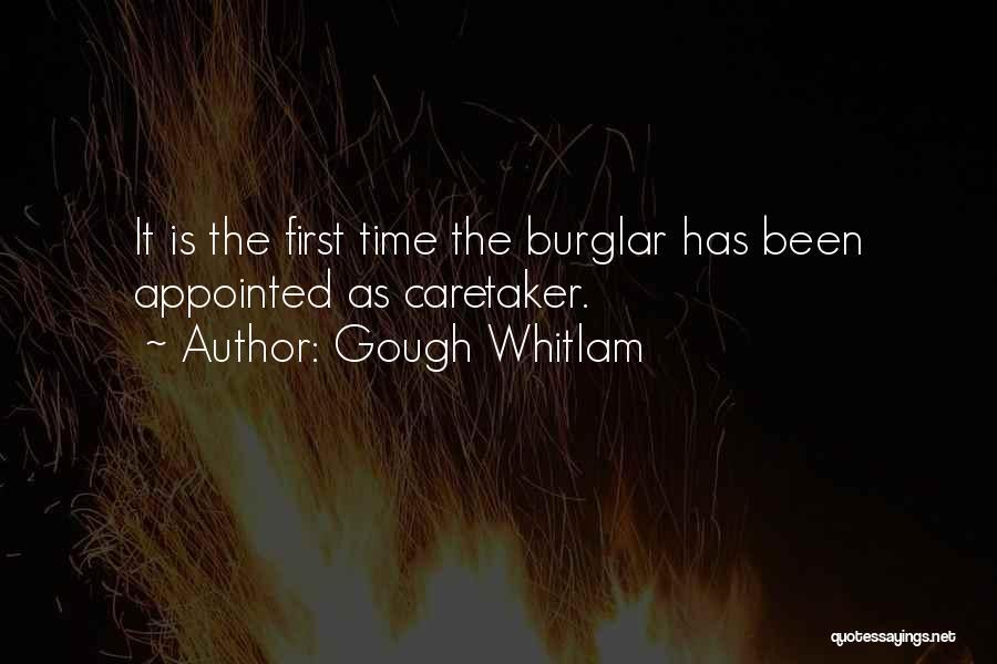 Burglar Quotes By Gough Whitlam