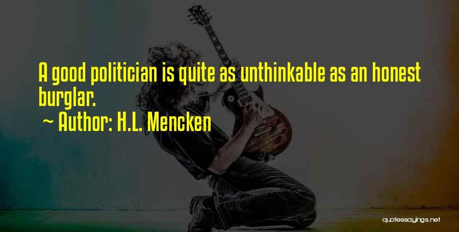 Burglar Quotes By H.L. Mencken