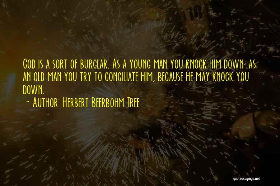 Burglar Quotes By Herbert Beerbohm Tree