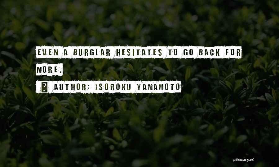 Burglar Quotes By Isoroku Yamamoto