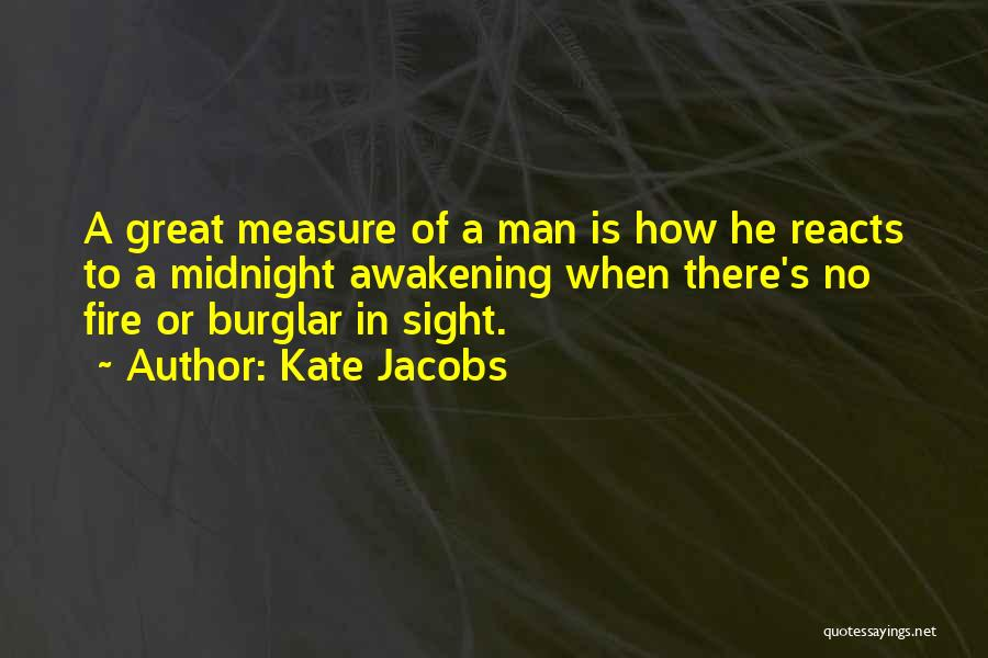 Burglar Quotes By Kate Jacobs