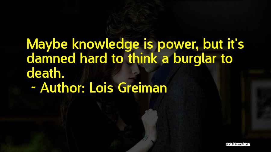 Burglar Quotes By Lois Greiman