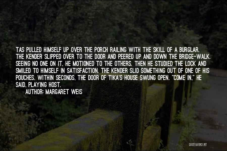 Burglar Quotes By Margaret Weis