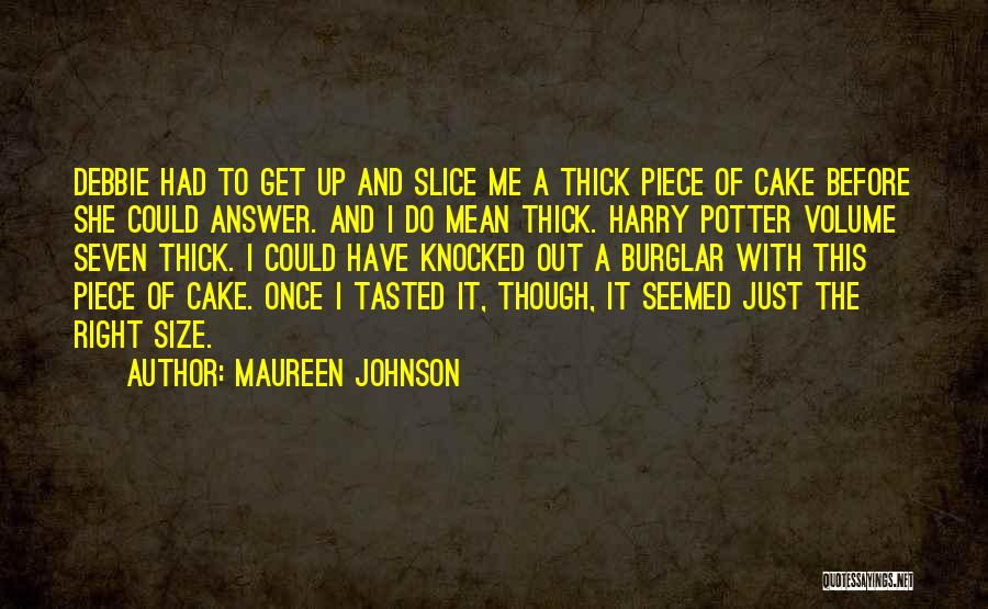 Burglar Quotes By Maureen Johnson