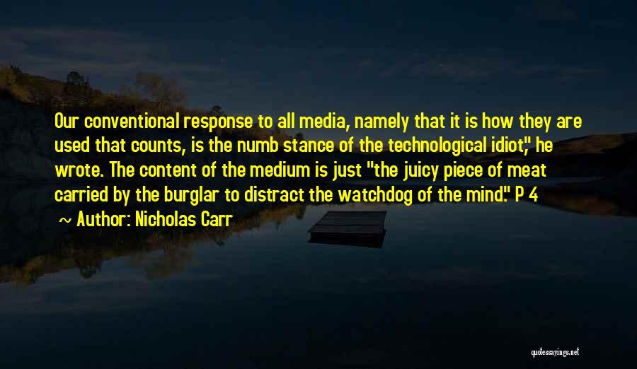 Burglar Quotes By Nicholas Carr