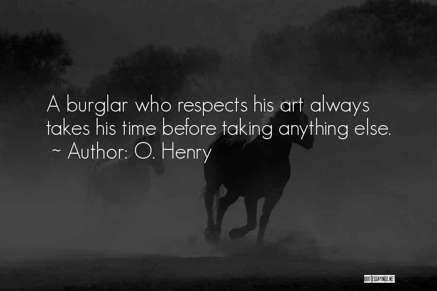 Burglar Quotes By O. Henry