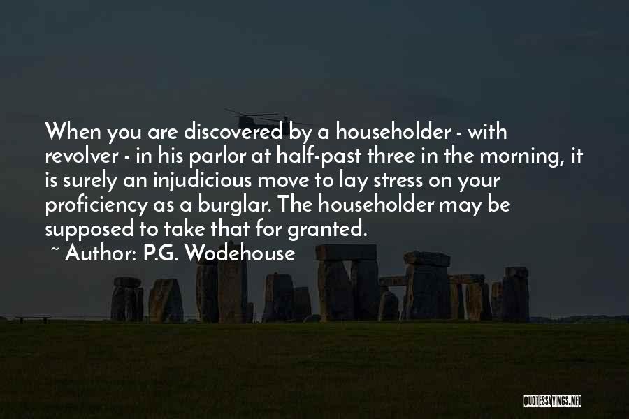 Burglar Quotes By P.G. Wodehouse