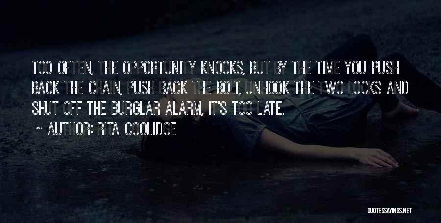 Burglar Quotes By Rita Coolidge