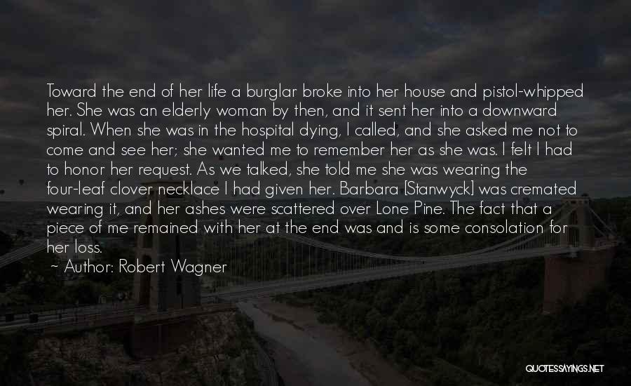 Burglar Quotes By Robert Wagner