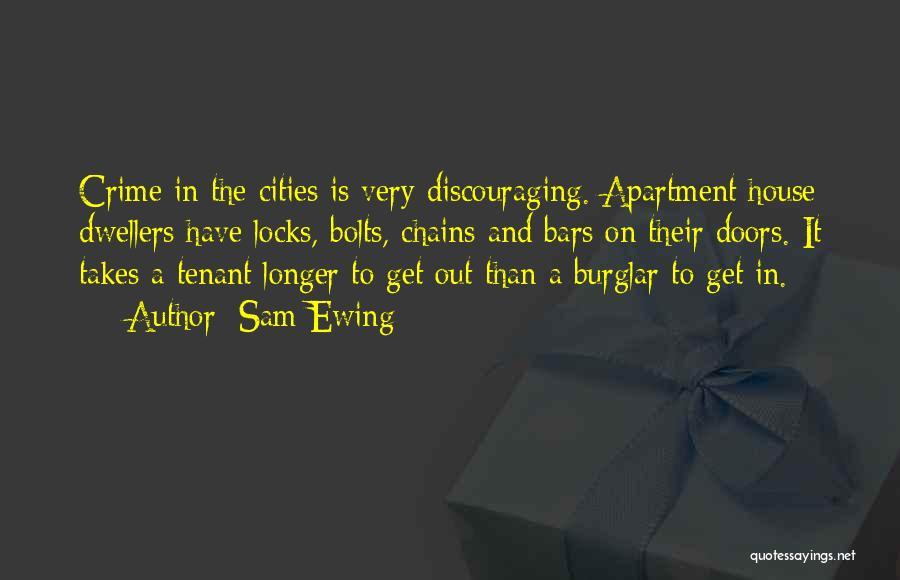 Burglar Quotes By Sam Ewing