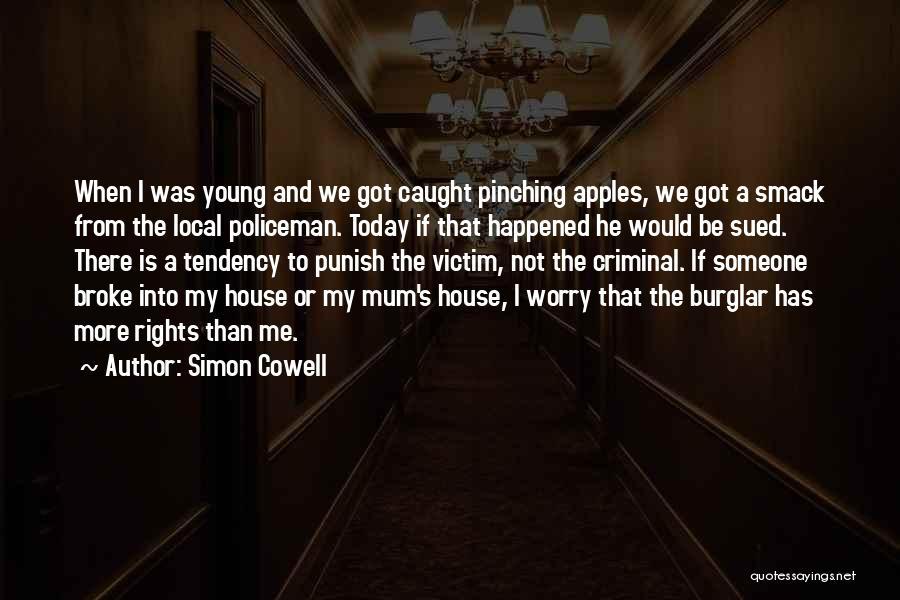 Burglar Quotes By Simon Cowell