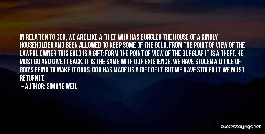 Burglar Quotes By Simone Weil