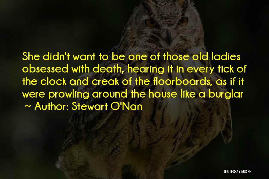 Burglar Quotes By Stewart O'Nan