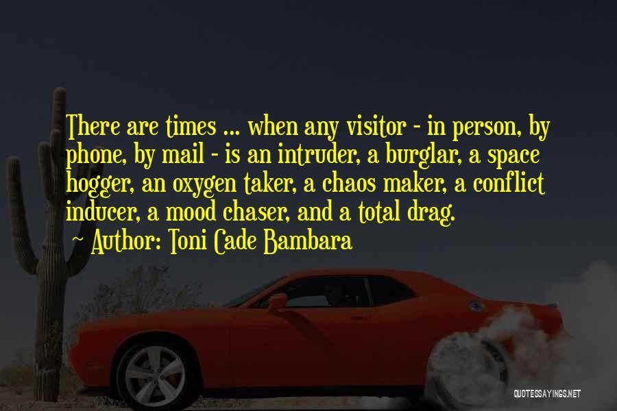 Burglar Quotes By Toni Cade Bambara