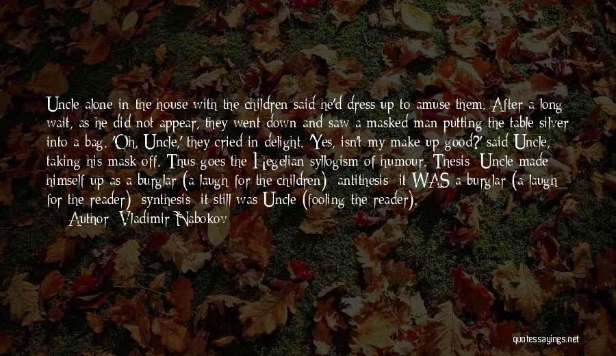 Burglar Quotes By Vladimir Nabokov