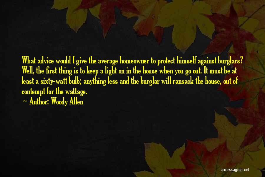 Burglar Quotes By Woody Allen