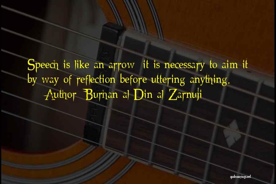 Burhan Al-Din Al-Zarnuji Quotes 949026