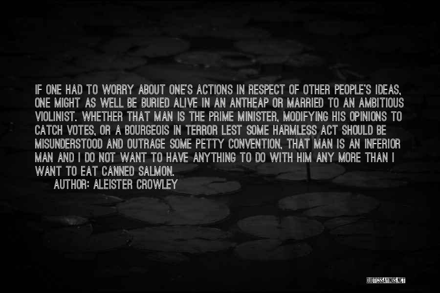 Buried Alive Quotes By Aleister Crowley