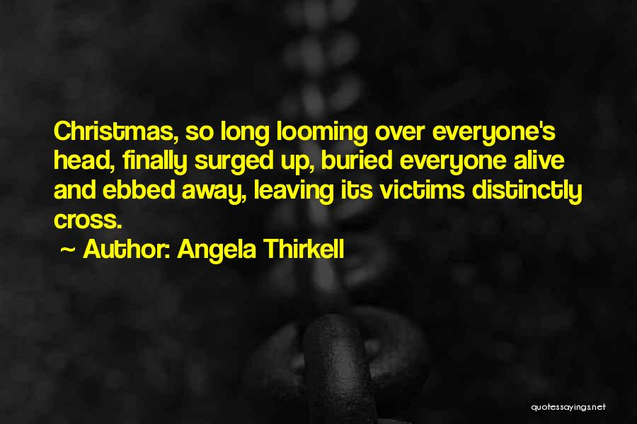 Buried Alive Quotes By Angela Thirkell