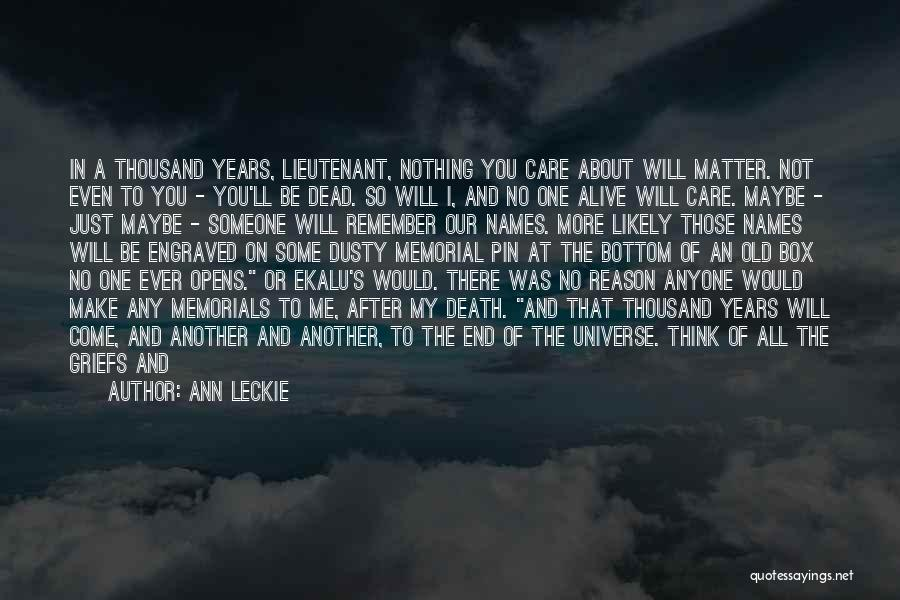 Buried Alive Quotes By Ann Leckie
