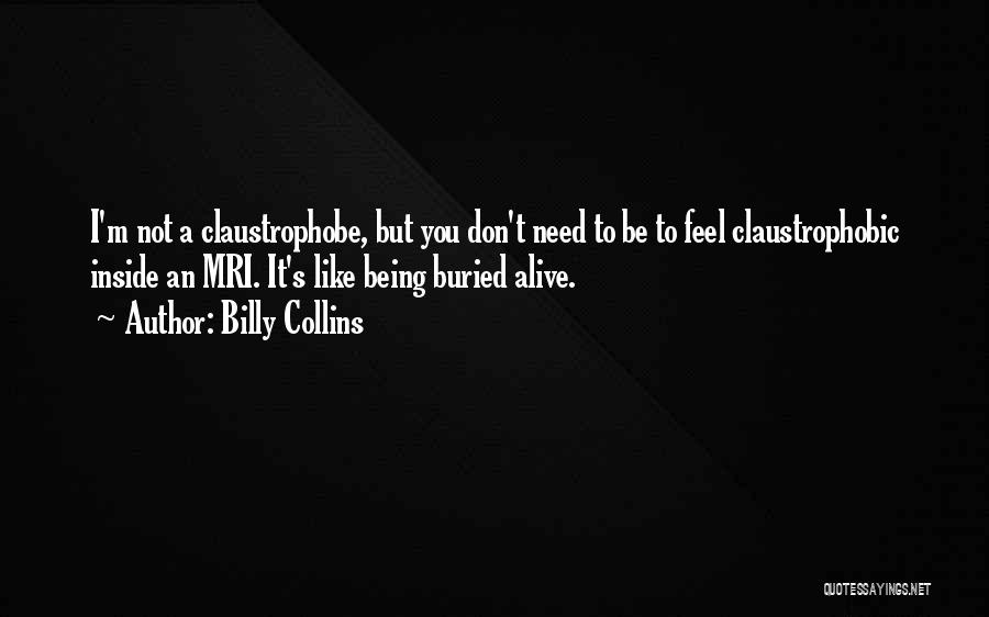 Buried Alive Quotes By Billy Collins
