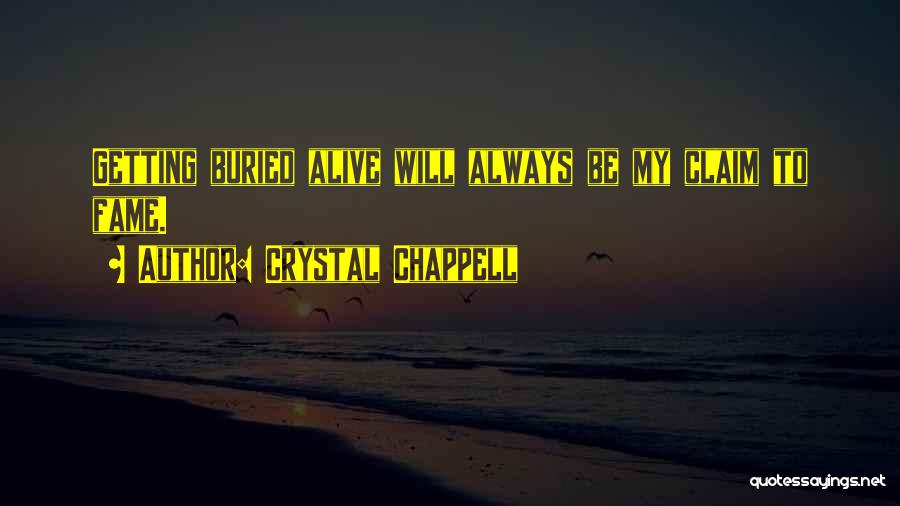 Buried Alive Quotes By Crystal Chappell