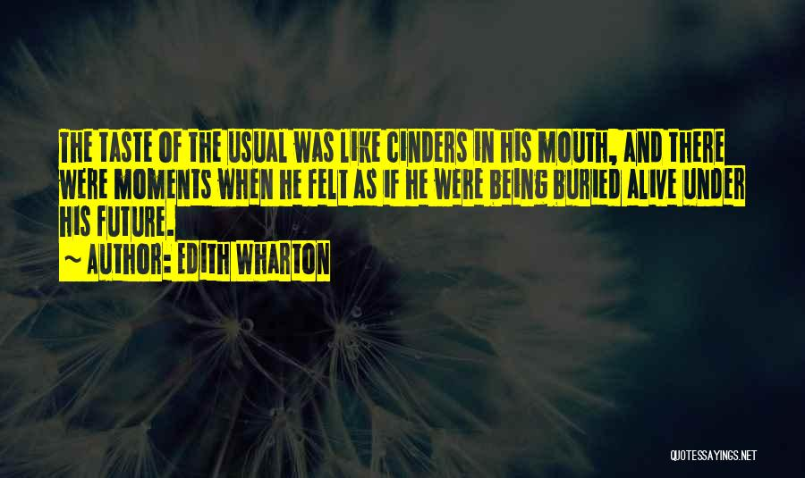 Buried Alive Quotes By Edith Wharton