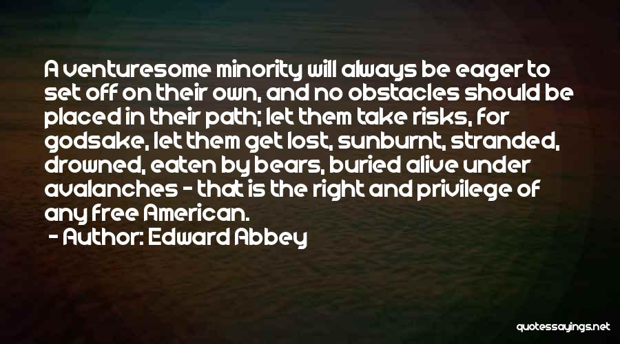 Buried Alive Quotes By Edward Abbey