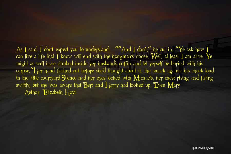 Buried Alive Quotes By Elizabeth Hoyt