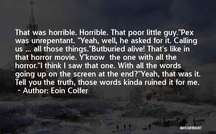 Buried Alive Quotes By Eoin Colfer