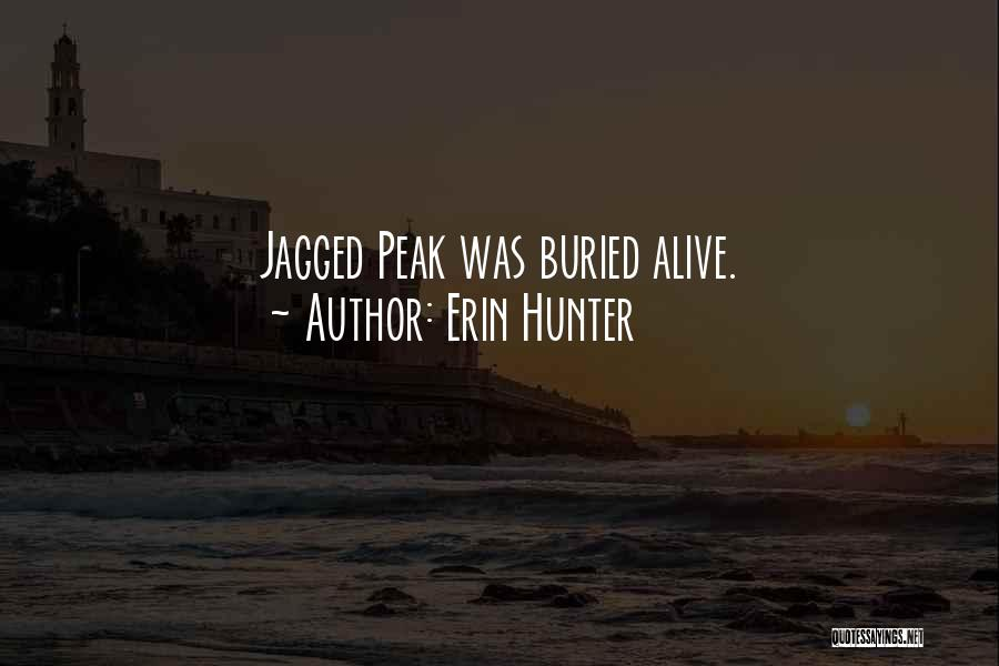 Buried Alive Quotes By Erin Hunter