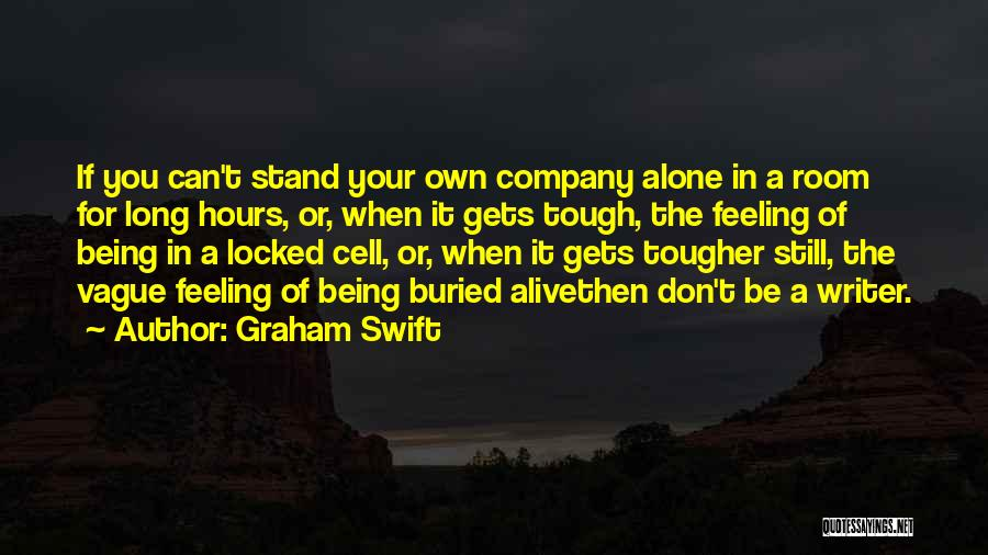 Buried Alive Quotes By Graham Swift