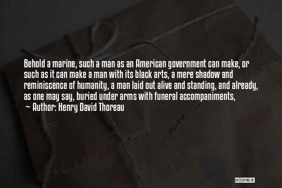 Buried Alive Quotes By Henry David Thoreau