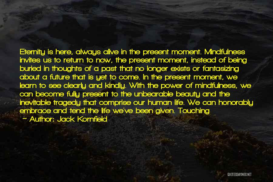 Buried Alive Quotes By Jack Kornfield