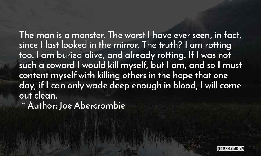 Buried Alive Quotes By Joe Abercrombie