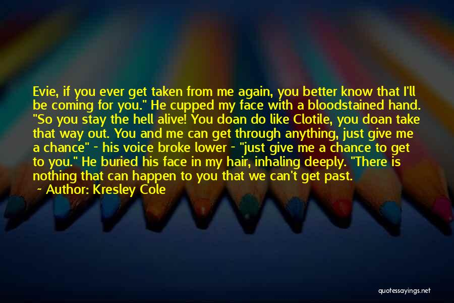 Buried Alive Quotes By Kresley Cole