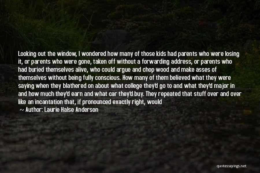 Buried Alive Quotes By Laurie Halse Anderson