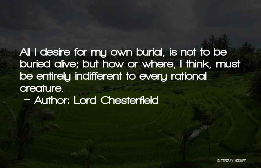 Buried Alive Quotes By Lord Chesterfield