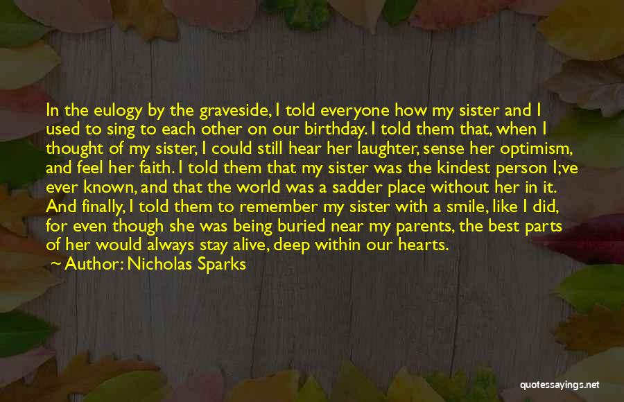 Buried Alive Quotes By Nicholas Sparks
