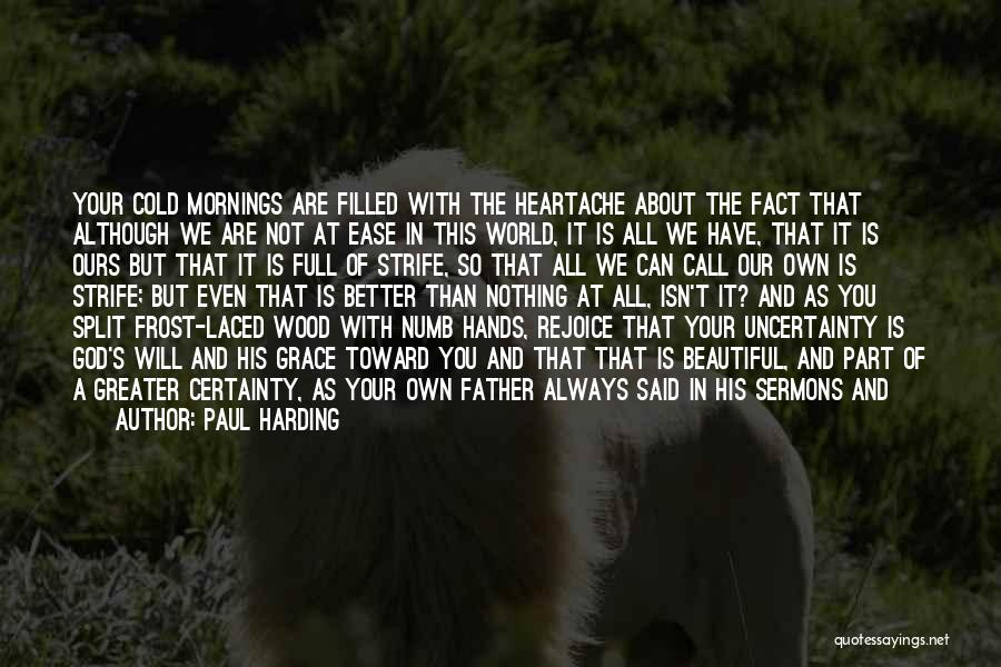 Buried Alive Quotes By Paul Harding