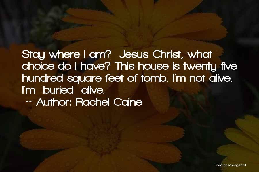 Buried Alive Quotes By Rachel Caine