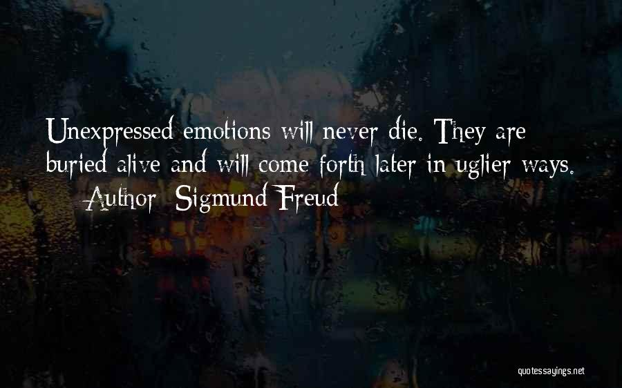 Buried Alive Quotes By Sigmund Freud
