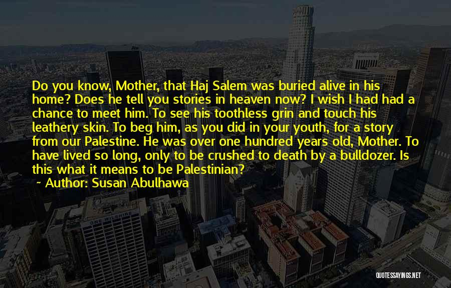 Buried Alive Quotes By Susan Abulhawa