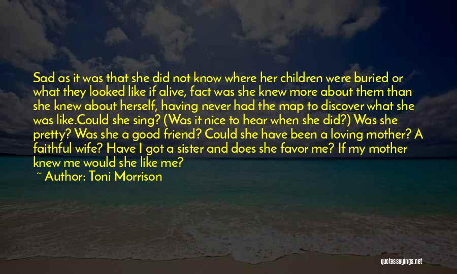 Buried Alive Quotes By Toni Morrison