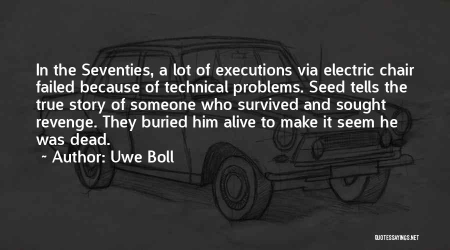 Buried Alive Quotes By Uwe Boll