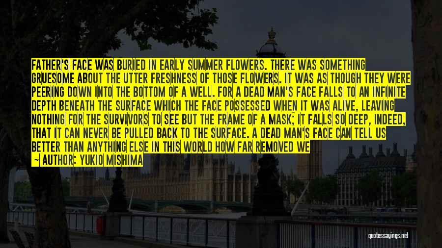 Buried Alive Quotes By Yukio Mishima